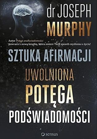 Książka - Dr Joseph Murphy sztuka afirmacji